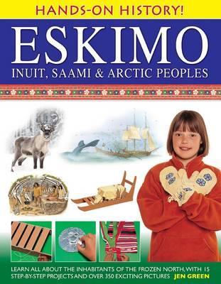 Hands-On History! Eskimo, Inuit, Saami & Arctic Peoples