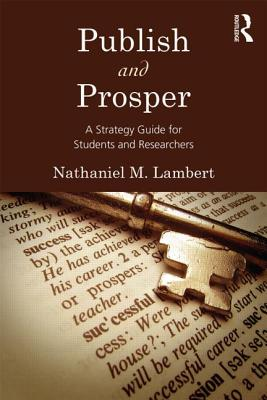 Publish and Prosper By Lambert, Nathaniel M.